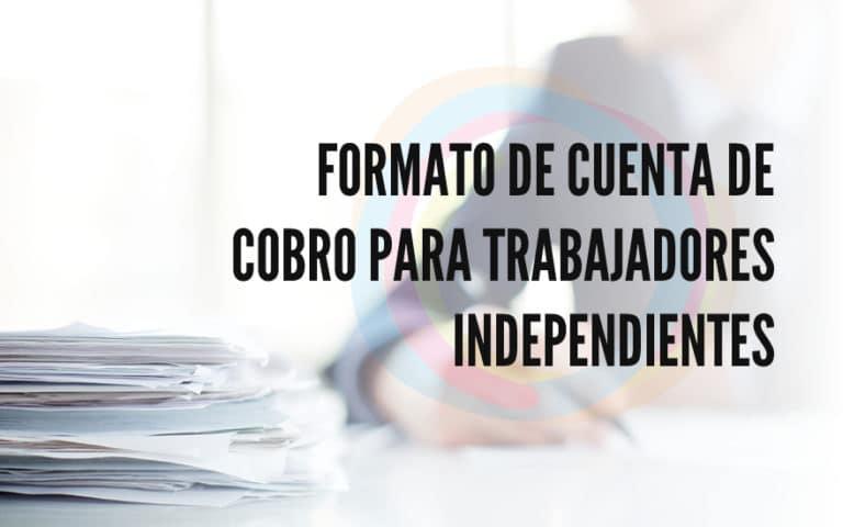 Descargue el formato de cuenta de cobro para trabajadores independientes gratis en tramitomania